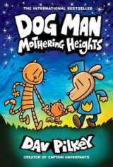 Omslag - Dog Man 10: Mothering Heights (the new blockbusting international bestseller)