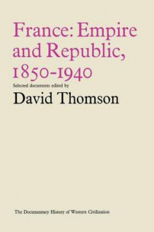 France: Empire and Republic, 1850-1940 1968 (Heftet)