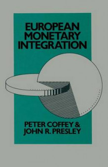 European Monetary Integration 1971 av Peter Coffey og John R. Presley (Heftet)