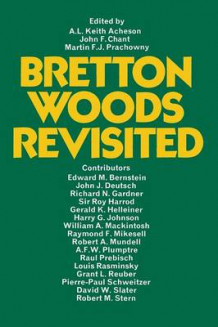Bretton Woods Revisited 1972 av A. L. Keith Acheson (Heftet)
