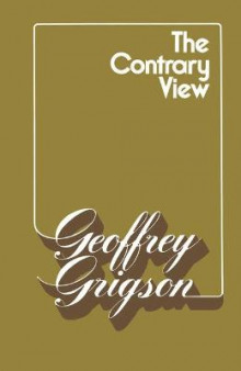 The Contrary View av Geoffrey Grigson (Heftet)