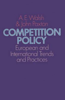 Competition Policy 1975 av A. E. Walsh og John Paxton (Heftet)