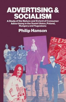 Advertising and Socialism av Professor Philip Hanson (Heftet)