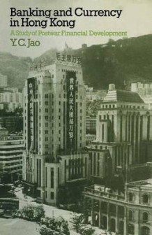Banking and Currency in Hong Kong 1974 av Y. C. Jao (Heftet)