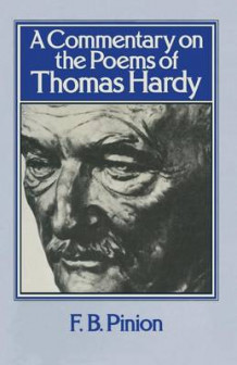 A Commentary on the Poems of Thomas Hardy 1976 av F. B. Pinion (Heftet)