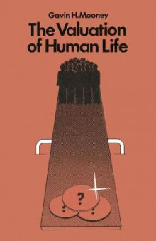 The Valuation of Human Life av Gavin Mooney (Heftet)