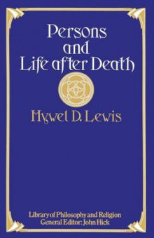 Persons and Life After Death 1978 av Hywel David Lewis (Heftet)