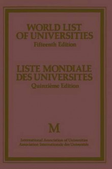 World List of Universities / Liste Mondiale des Universites 1982 av International Association of Universities (Heftet)
