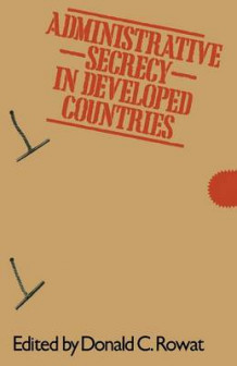 Administrative Secrecy in Developed Countries 1979 (Heftet)