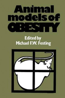 Animal Models of Obesity 1979 av Michael F. W. Festing (Heftet)
