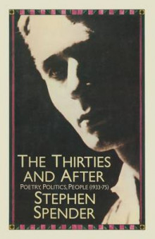 The Thirties and After av Stephen Spender (Heftet)