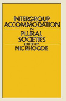Intergroup Accommodation in Plural Societies 1978 av Nic Rhoodie (Heftet)