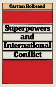 Superpowers and International Conflict 1979 av Carsten Holbraad (Heftet)