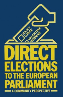 Direct Elections to the European Parliament 1982 av Juliet Lodge og Valentine Herman (Heftet)