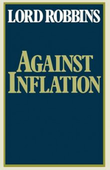 Against Inflation 1979 av Lord Robbins (Heftet)