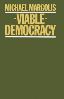 Viable Democracy 1979 av Michael Margolis (Heftet)