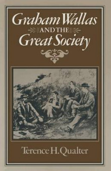 Graham Wallas and the Great Society 1980 av Terence H. Qualter (Heftet)