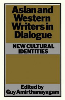Asian and Western Writers in Dialogue 1982 (Heftet)