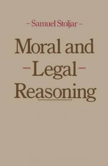 Moral and Legal Reasoning 1980 av Samuel J. Stoljar (Heftet)