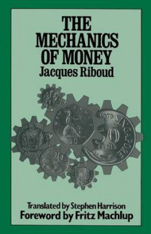 The Mechanics of Money 1980 av Jacques Riboud (Heftet)