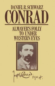 Conrad: Almayer's Folly to Under Western Eyes 1980 av Daniel R. Schwarz (Heftet)