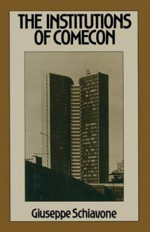 The Institutions of Comecon 1981 av Giuseppe Schiavone (Heftet)