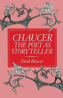 Chaucer: The Poet as Storyteller 1984 av Derek Brewer (Heftet)
