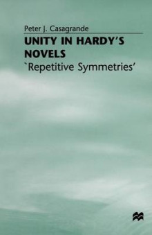 Unity in Hardy's Novels av Peter J. Casagrande (Heftet)