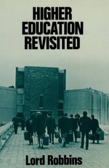 Higher Education Revisited 1980 av Lord Robbins (Heftet)