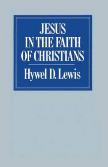 Jesus in the Faith of Christians 1981 av Hywel David Lewis (Heftet)