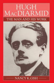 Hugh MacDiarmid av Nancy K. Gish (Heftet)