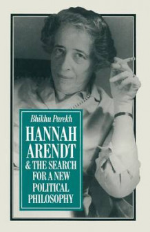 Hannah Arendt and the Search for a New Political Philosophy 1981 av B. C. Parekh (Heftet)