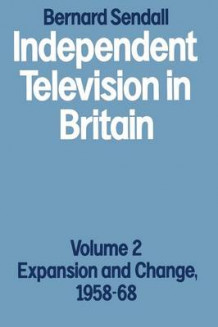 Independent Television in Britain 1983: Volume 2 av Bernard Sendall (Heftet)