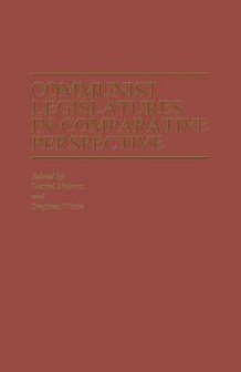 Communist Legislatures in Comparative Perspective 1982 (Heftet)