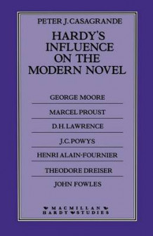 Hardy's Influence on the Modern Novel 1987 av Peter J. Casagrande (Heftet)
