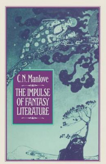 The Impulse of Fantasy Literature 1983 av Colin N. Manlove (Heftet)