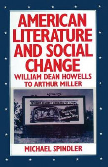 American Literature and Social Change 1983 av Michael Spindler (Heftet)