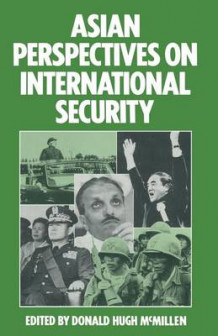 Asian Perspectives on International Security 1984 (Heftet)