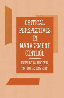 Critical Perspectives in Management Control 1989 (Heftet)