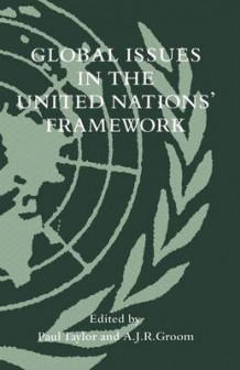 Global Issues in the United Nations' Framework 1989 (Heftet)