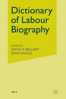 Dictionary of Labour Biography 1993: Volume IX (Heftet)