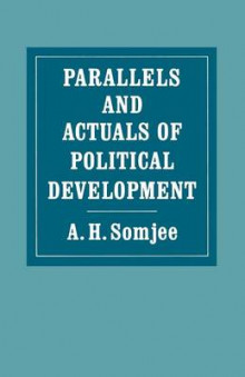 Parallels and Actuals of Political Development 1986 av A. H. Somjee (Heftet)