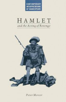Hamlet and the Acting of Revenge av Peter Mercer (Heftet)
