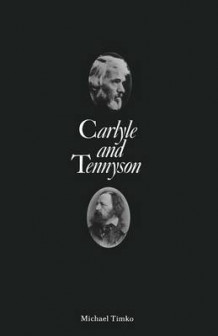 Carlyle and Tennyson 1988 av Michael Timko (Heftet)