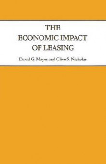 The Economic Impact of Leasing 1988 av Clive S. Nicholas og David G. Mayes (Heftet)