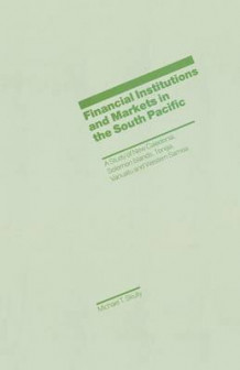 Financial Institutions and Markets in the South Pacific 1987 av Michael T. Skully (Heftet)