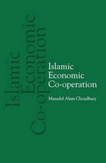 Islamic Economic Co-operation av Masudul Alam Choudhury (Heftet)