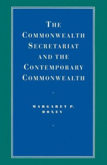 The Commonwealth Secretariat and the Contemporary Commonwealth 1989 av Margaret P. Doxey (Heftet)