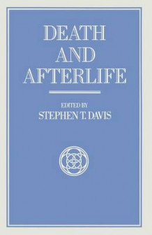 Death and Afterlife 1989 av Stephen T. Davis (Heftet)