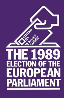 The 1989 Election of the European Parliament 1990 av Juliet Lodge (Heftet)